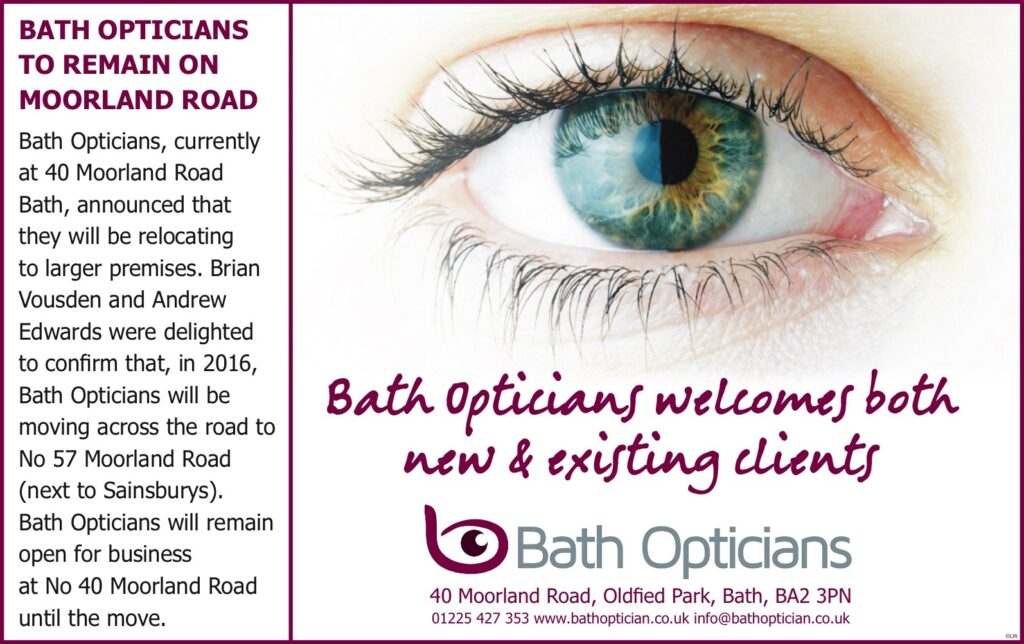Bath Opticians remains on Moorland Road